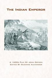 Cover of: The Indian emperor | John Dryden