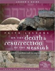 Cover of: Faith Lessons on the Death and Resurrection of the Messiah (Church Vol. 4) Leader's Guide
