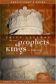 Cover of: Faith Lessons on the Prophets and Kings of Israel (Church Vol. 2) Participant's Guide