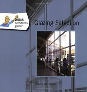 Cover of: The Dumb Architect's Guide to Glazing Selection