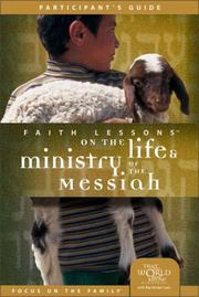 Cover of: Faith Lessons on the Life and Ministry of the Messiah (Church Vol. 3) Participant's Guide
