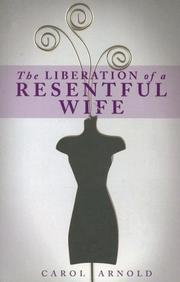 Cover of: The Liberation of a Resentful Wife