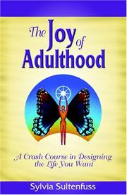 Cover of: The Joy Of Adulthood