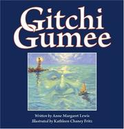 Cover of: Gitchi Gumee | Anne Margaret Lewis