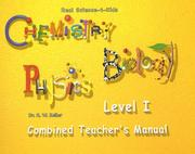 Cover of: Real Science-4-Kids, Level I Combined Teacher's Manual (Chemistry/Biology/Physics)