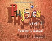 Cover of: Real Science -4- Kids, Physics Level I Teacher's Manual