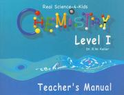 Cover of: Chemistry Level I Teacher's Manual (Real Science-4-Kids)