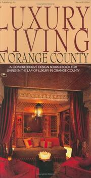 Cover of: Luxury Living in Orange County | Decor Publishing Inc.