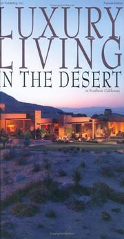 Cover of: Luxury Living in the Desert in Southern California