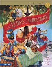 Cover of: The 12 Days of Christmas: The Story Behind a Favorite Christmas Song (Traditions of Faith from around the World)