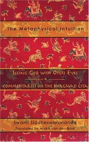 Cover of: The metaphysical intuition | Siddheswarananda Swami.