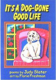 Cover of: It's a Dog-Gone Good Life