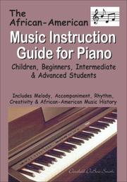 Cover of: The African-American Music Instruction Guide for Piano
