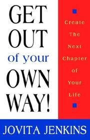 Cover of: Get Out of Your Own Way