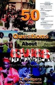 Cover of: The 50 Most Asked Questions About Gangs | T. Rodgers