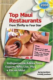 Cover of: Top Maui Restaurants 2008 From Thrifty to Four Star | James Jacobson