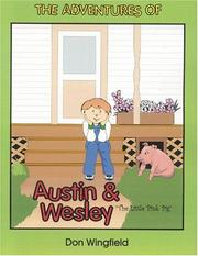 Cover of: Adventuresof Austin and Wesley, the Little Pink Pig,the