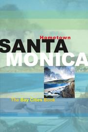 Cover of: Hometown Santa Monica | Jenn Garbee