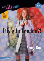Cover of: Lily's in London?!: It's a God Thing! (Lily (Zonderkidz))