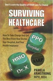 Cover of: Surviving Healthcare | Pamela Armstrong