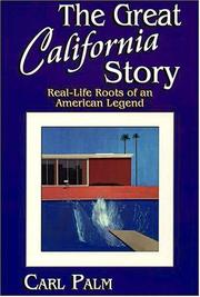 Cover of: The great California story | Carl Palm