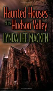Cover of: Haunted Houses of the Hudson Valley | Lynda Lee Macken
