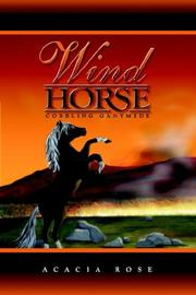 Cover of: Cobbling Ganymede (Wind Horse Series) | Acacia Rose