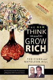 Cover of: The New Think & Grow Rich | Ted Ciuba