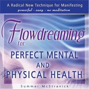 Cover of: Flowdreaming for Perfect Mental and Physical Health