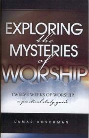 Cover of: Exploring the Mysteries of Worship