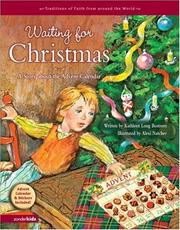 Cover of: Waiting for Christmas: A Story about the Advent Calendar (Traditions of Faith from around the World)