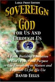 Cover of: Sovereign God For Us And Through Us | David Eells