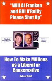 Cover of: Will Al Franken and Bill O'Reilly please shut up