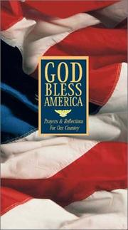 Cover of: God Bless America  - Prayers & Reflections For Our Country
