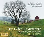 Cover of: The Land Remembers | Ben Logan