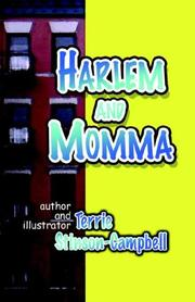 Cover of: Harlem and Momma | Terrie, Stinson Campbell