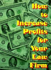 How to Increase Profits for Your Law Firm by Angie, Boyd, Victoria, Ring