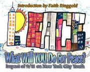 Cover of: What Will You Do for Peace? Impact of 9/11 on New York City Youth | Faith Ringgold