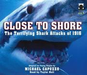 Cover of: Close to Shore | Michael Capuzzo