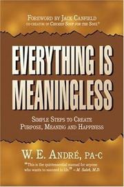 Cover of: Everything Is Meaningless | W. E. Andre