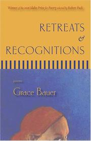Cover of: Retreats & Recognitions | Grace Bauer