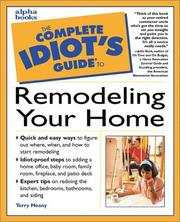 Cover of: The Complete Idiot's Guide to Remodeling Your Home