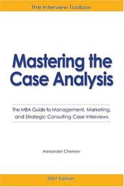 Cover of: Mastering the Case Analysis | Alexander Chernev