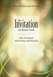 Cover of: Invitation New Testament With Psalms & Proverbs, The | Zondervan Publishing Company