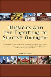Cover of: Missions and the frontiers of Spanish America