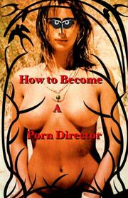Cover of: How To Become A Porn Director | Nick Ryder