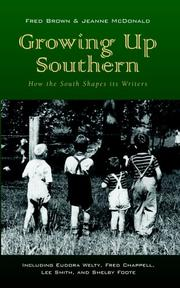 Cover of: Growing Up Southern | Fred Brown