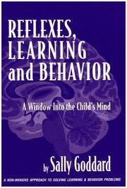Cover of: Reflexes, Learning And Behavior: A Window into the Child's Mind