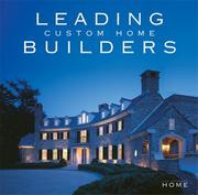 Cover of: Leading Custom Home Builders (Perfect Home, The) |
