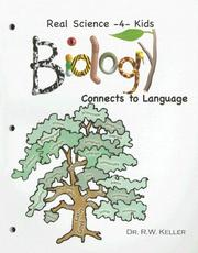 Cover of: Real Science -4- Kids, Biology I Connects to Language